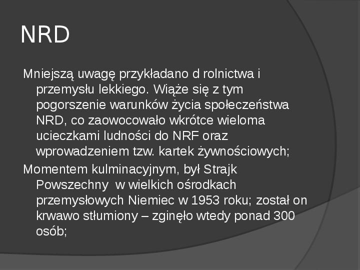 Powstanie dwóch państw niemieckich - NRD i NRF - Slajd 19