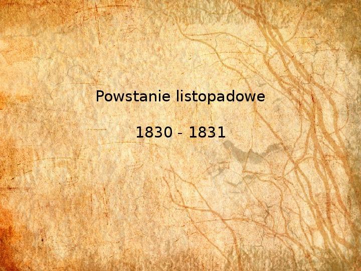 Powstanie listopadowe 1830 - 1831 - Slajd 1
