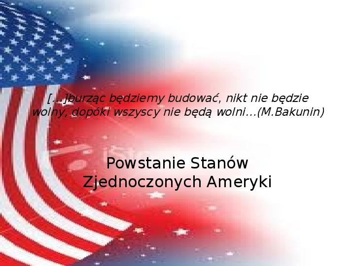Powstanie Stanów Zjednoczonych Ameryki - Slajd 1