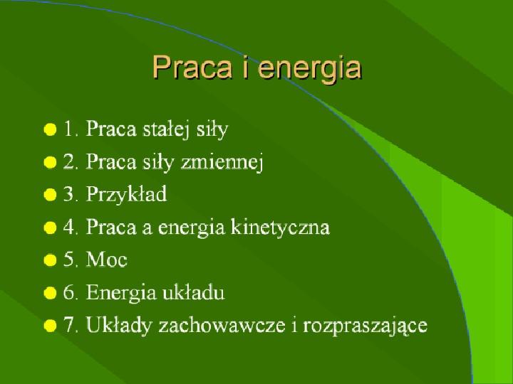 Praca i energia - Slajd 1