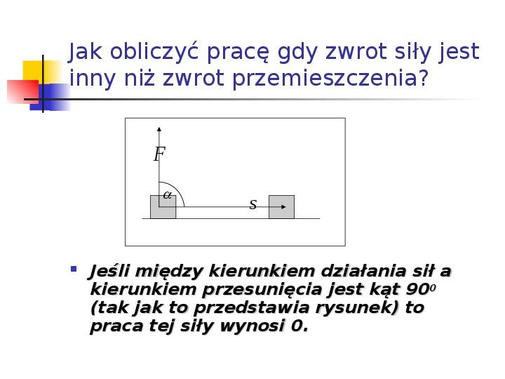 Praca mechaniczna - Slajd 7