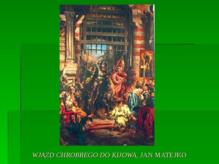 Bolesław Chrobry - Slajd 5
