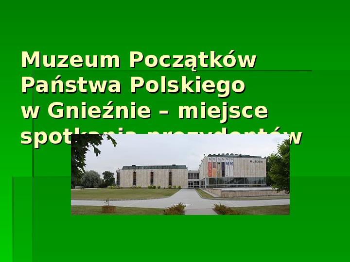 Bolesław Chrobry - Slajd 10