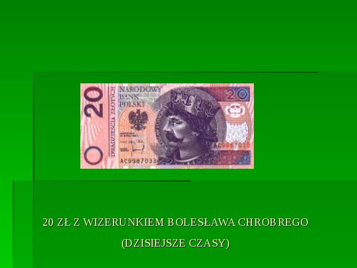 Bolesław Chrobry - Slajd 13