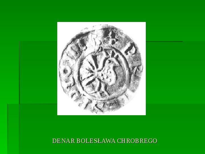 Bolesław Chrobry - Slajd 14