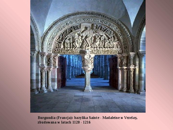 W cieniu kamiennych świątyń i zamków - sztuka romańska - Slajd 7