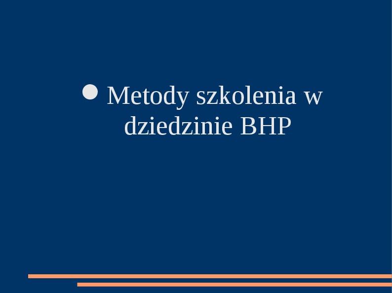 Metody szkolenia w dziedzinie BHP - Slajd 1
