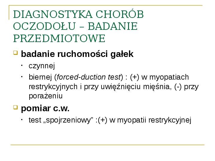 Objawy kliniczne w chorobach oczodołu - Slajd 11