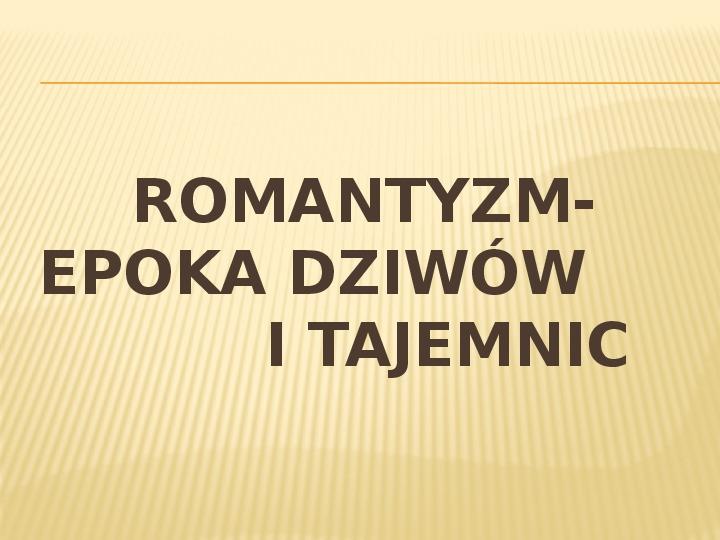 Romantyzm - Slajd 11
