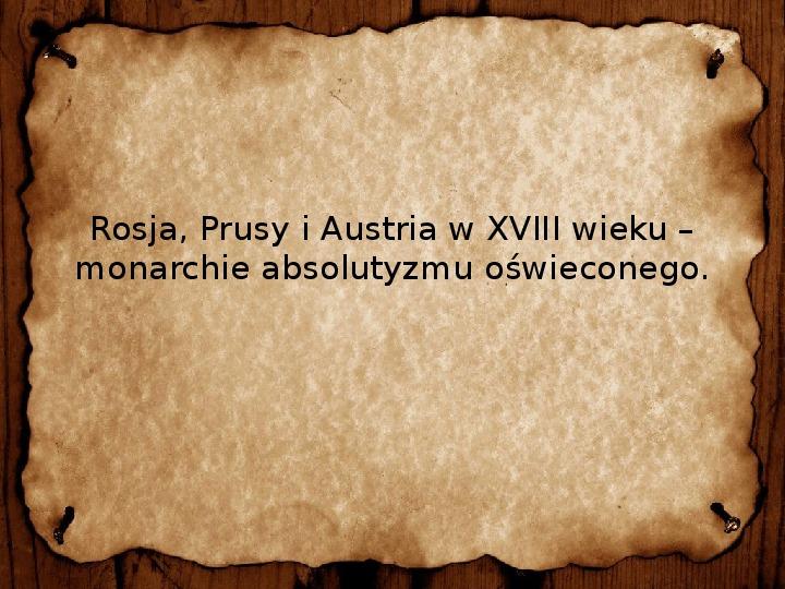 Rosja, Prusy i Austria w XVIII wieku - Slajd 1