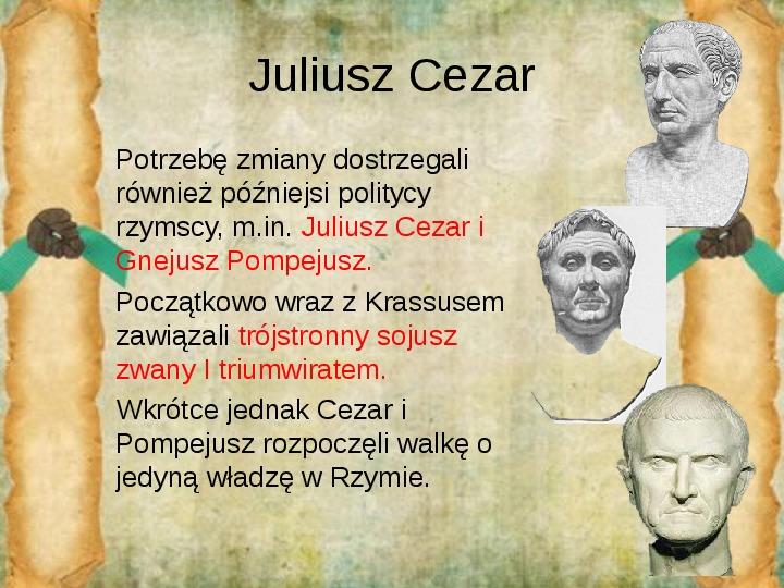 Rozkwit Imperium Rzymskiego. Juliusz Cezar i wprowadzenie cesarstwa - Slajd 14