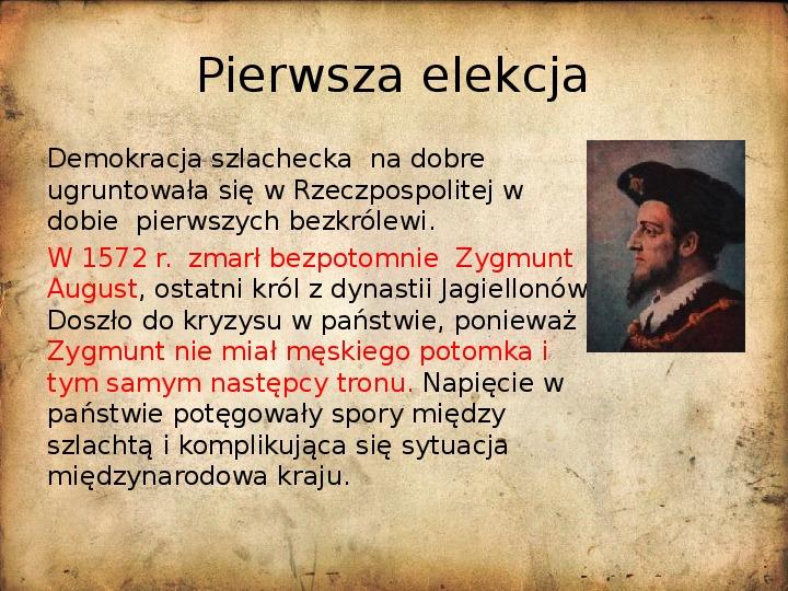 Rzeczpospolita za pierwszych królów elekcyjnych - Slajd 1