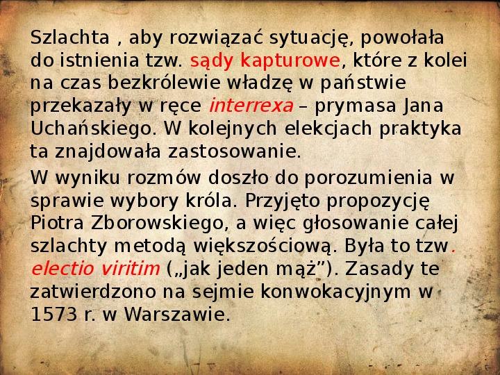 Rzeczpospolita za pierwszych królów elekcyjnych - Slajd 3
