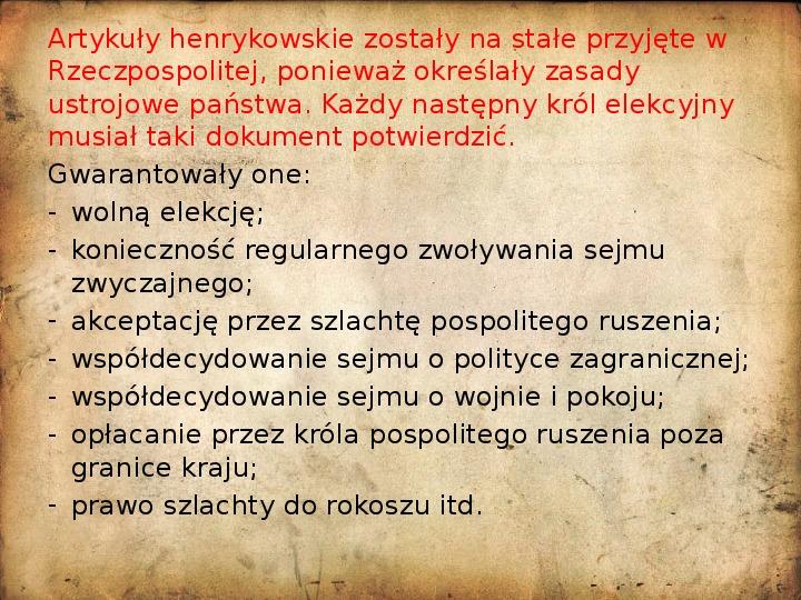 Rzeczpospolita za pierwszych królów elekcyjnych - Slajd 6