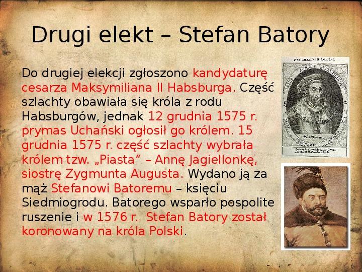 Rzeczpospolita za pierwszych królów elekcyjnych - Slajd 8