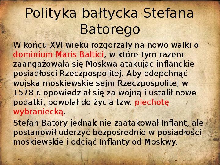 Rzeczpospolita za pierwszych królów elekcyjnych - Slajd 11
