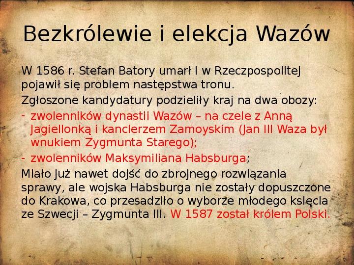Rzeczpospolita za pierwszych królów elekcyjnych - Slajd 14