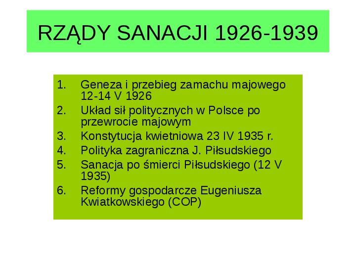 Rządy sanacji 1926-1939 - Slajd 1