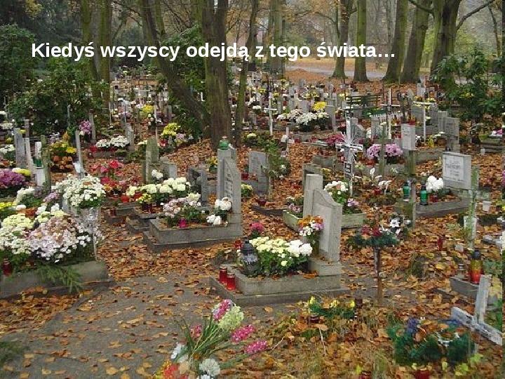 Święto zmarłych - Slajd 2