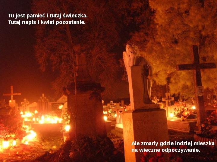 Święto zmarłych - Slajd 14