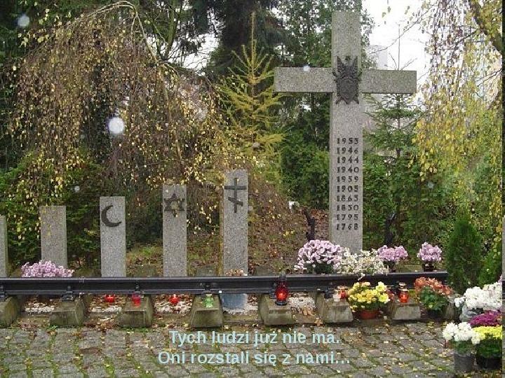 Święto zmarłych - Slajd 17