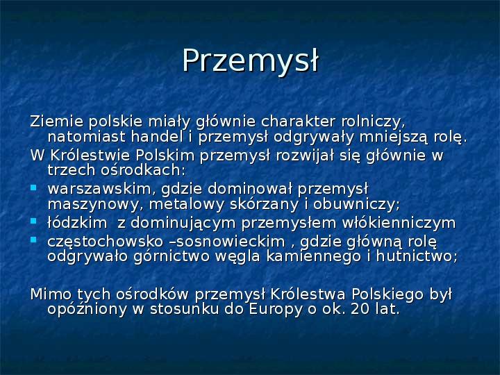 Sytuacja gospodarcza ziem polskich pod zaborami - Slajd 7