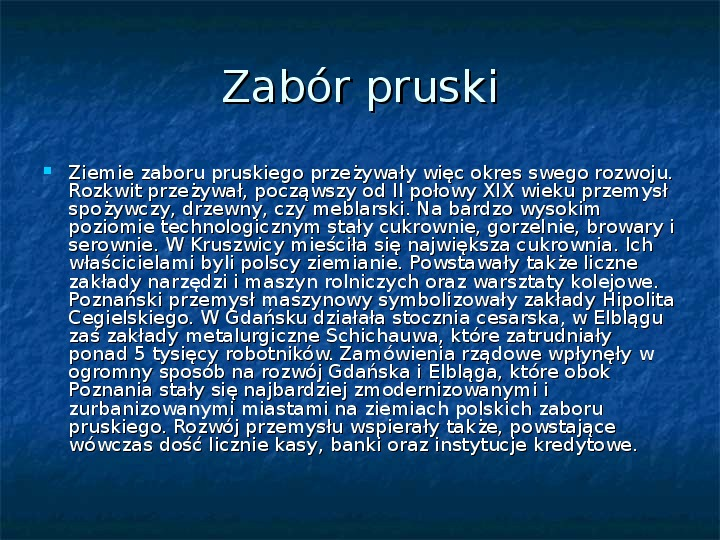 Sytuacja gospodarcza ziem polskich pod zaborami - Slajd 9