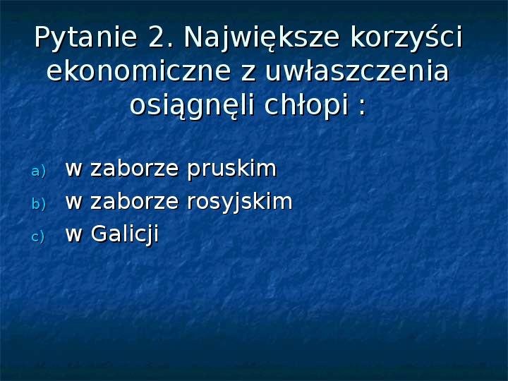 Sytuacja gospodarcza ziem polskich pod zaborami - Slajd 15