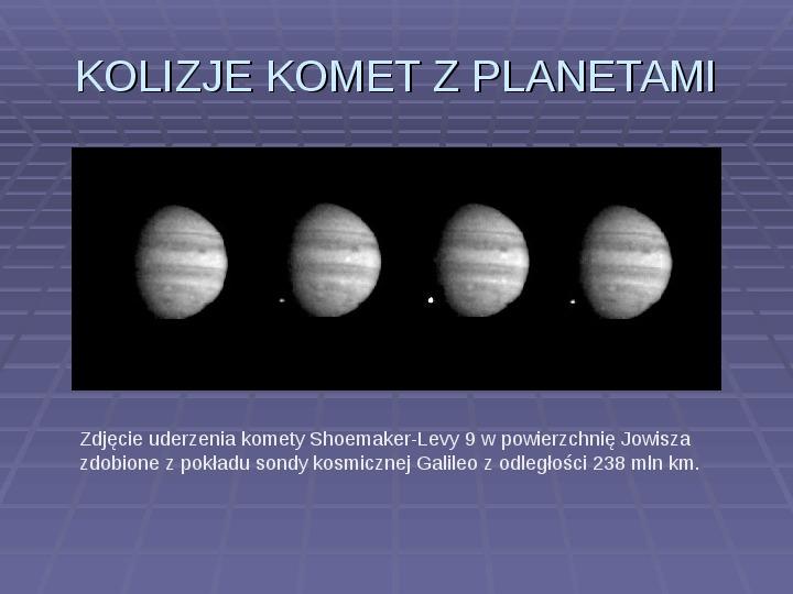 Tajemnica komet - Slajd 11