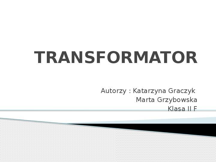 Transformator - Slajd 1