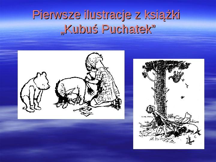 Urodziny Kubusia Puchatka - Slajd 6