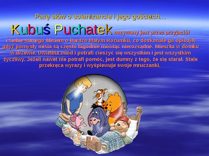 Urodziny Kubusia Puchatka - Slajd 11