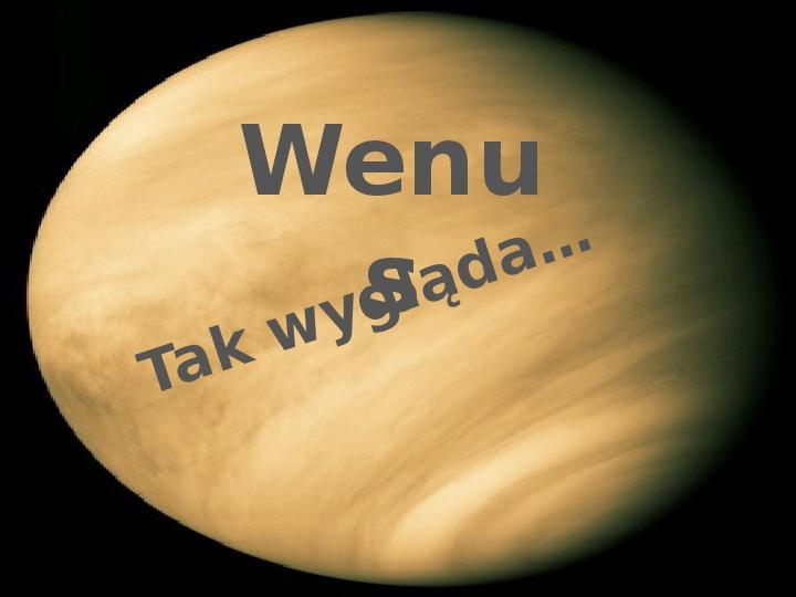 Wenus - Slajd 1