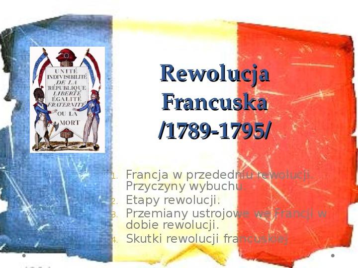 Wielka Rewolucja Francuska - Slajd 1