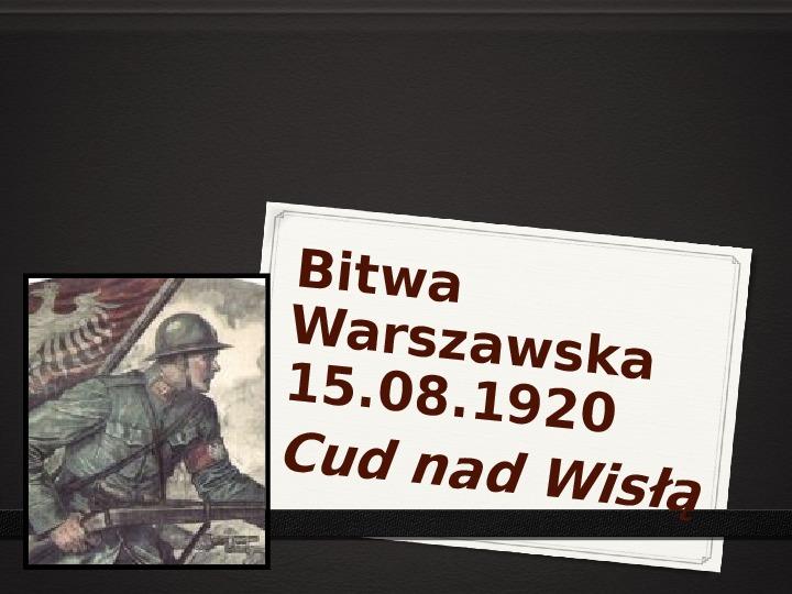 Wojna polsko - bolszewicka - Slajd 1