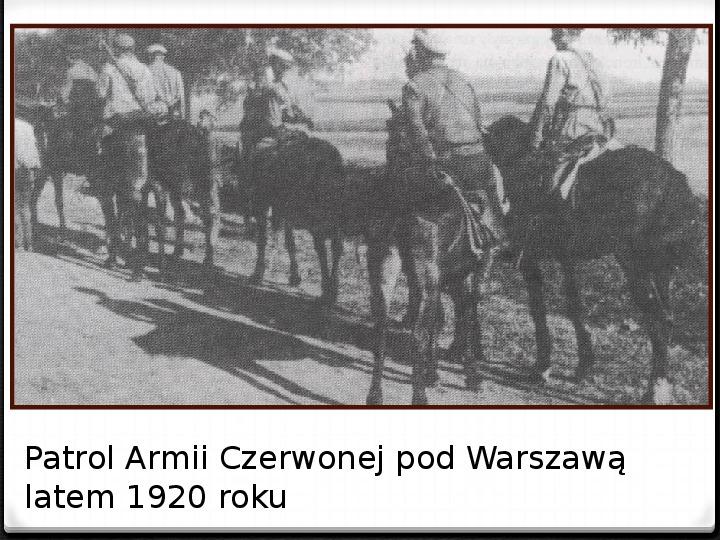 Wojna polsko - bolszewicka - Slajd 30