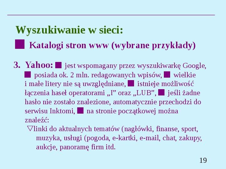 Wyszukiwanie informacji w Internecie - Slajd 18