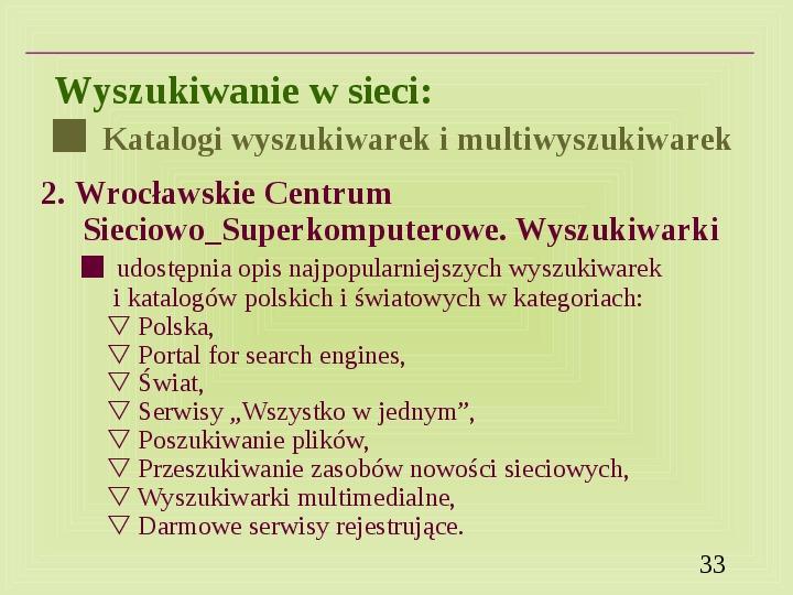 Wyszukiwanie informacji w Internecie - Slajd 32
