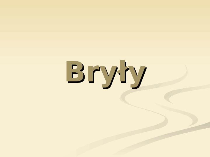 Bryły - Slajd 1