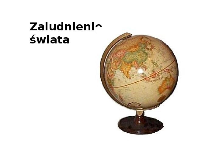 Zaludnienie świata - Slajd 1