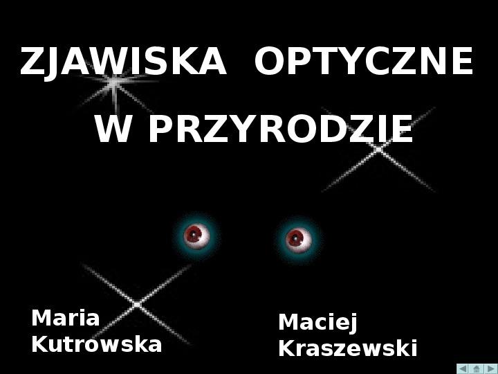 Zjawiska optyczne w przyrodzie - Slajd 0