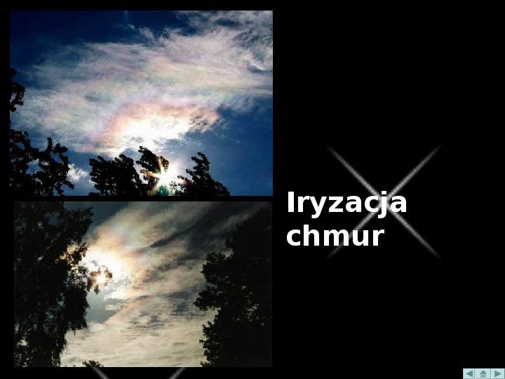 Zjawiska optyczne w przyrodzie - Slajd 19