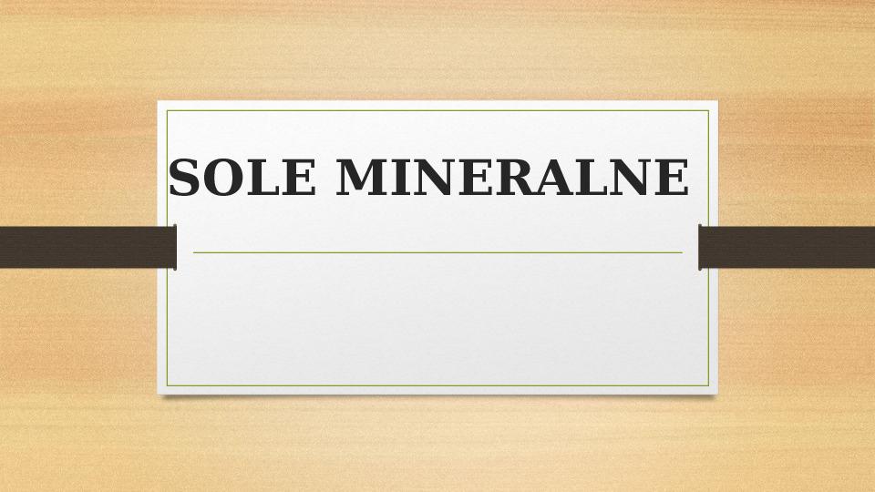 Sole mineralne - Slajd 1
