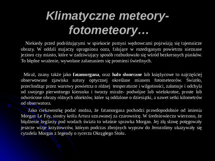 Kaprysy atmosfery, nieokiełzane wody, niespokojna planeta - Slajd 3
