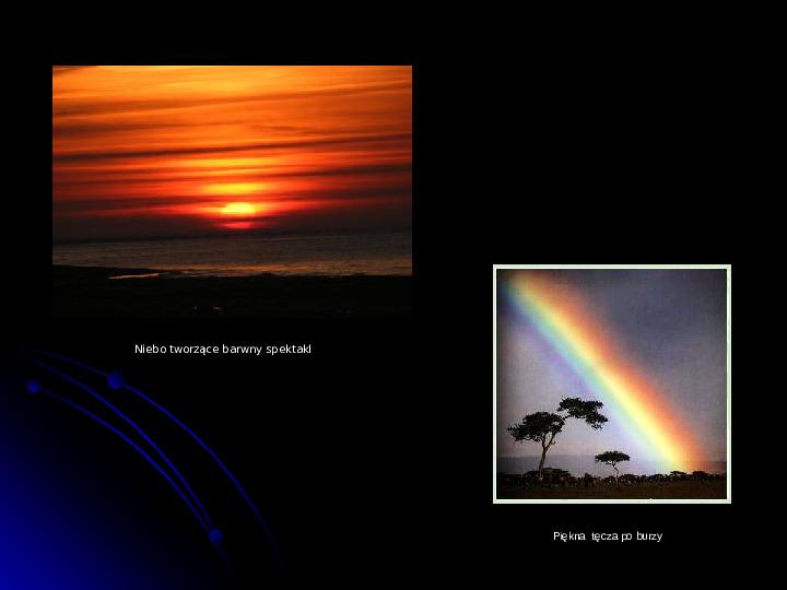Kaprysy atmosfery, nieokiełzane wody, niespokojna planeta - Slajd 10