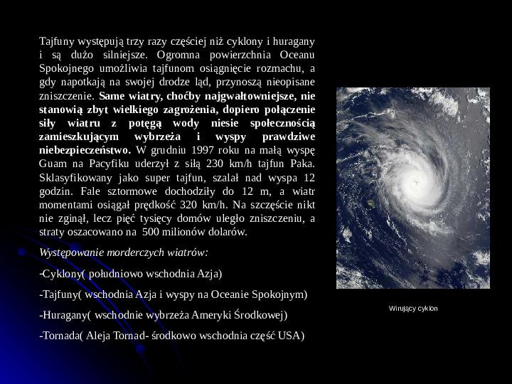 Kaprysy atmosfery, nieokiełzane wody, niespokojna planeta - Slajd 14