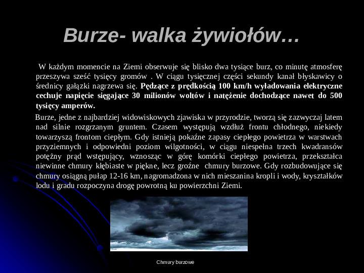 Kaprysy atmosfery, nieokiełzane wody, niespokojna planeta - Slajd 15