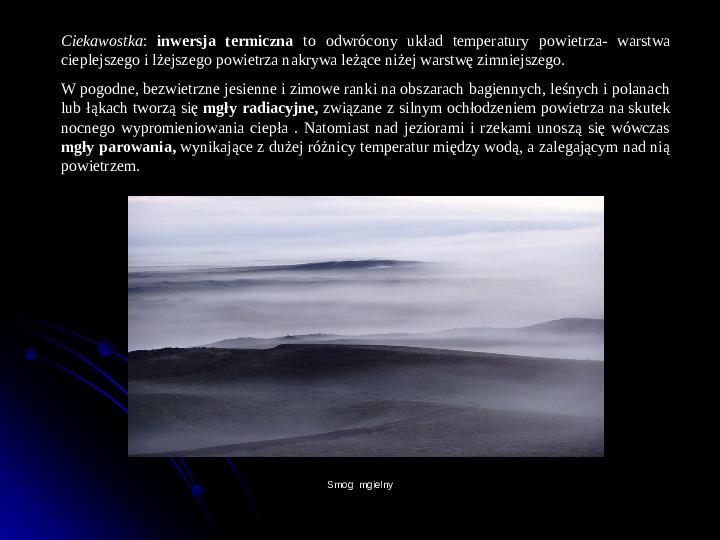 Kaprysy atmosfery, nieokiełzane wody, niespokojna planeta - Slajd 18