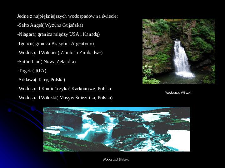 Kaprysy atmosfery, nieokiełzane wody, niespokojna planeta - Slajd 22