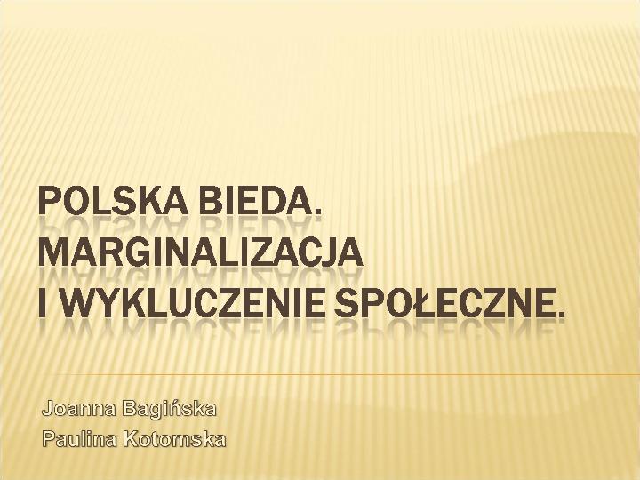 Polska biedy, marginalizacja - Slajd 1